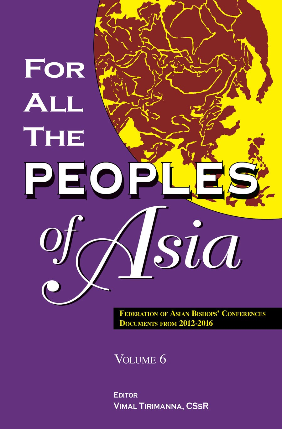 For All The Peoples of Asia Vol. 6