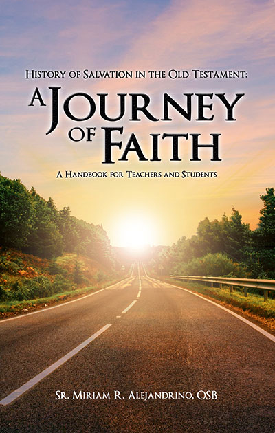 History of Salvation in the Old Testament: A Journey of Faith
