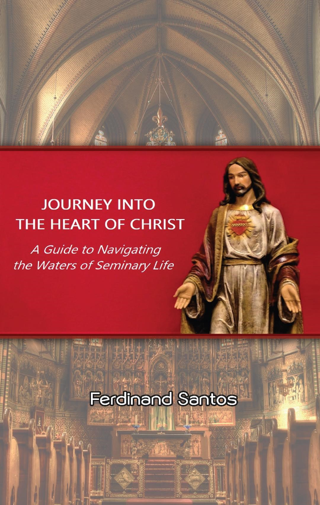 Journey into the Heart of Christ